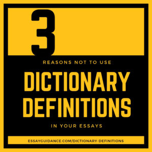 Dictionary Definitions in Essays