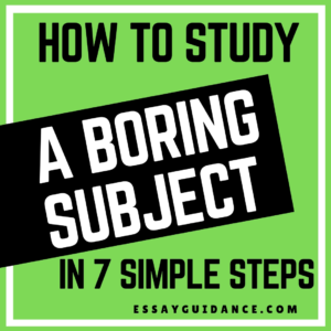 How to study a boring subject even when you're tired!
