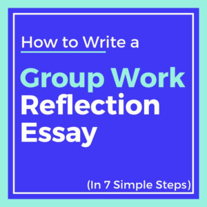 reflection on group work essay