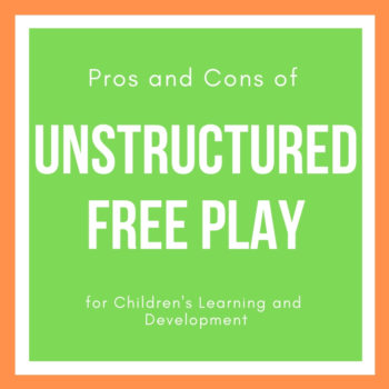 pros and cons of unstructured play