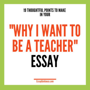 Why be a teacher essay