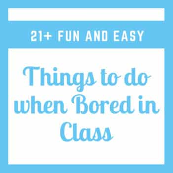 Things to do when bored in class