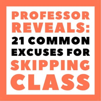 Excuses for Skipping Class in College