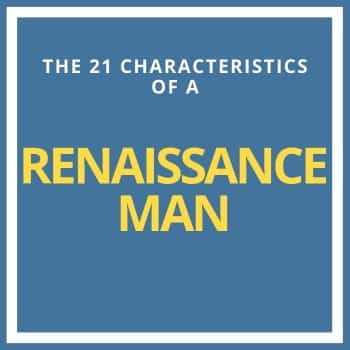the 21 characteristics of a renaissance man