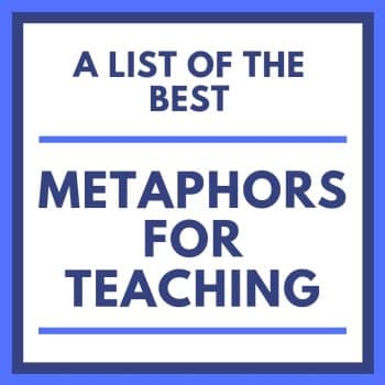 metaphors about teaching