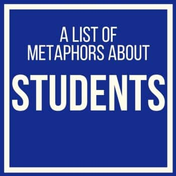metaphors about students