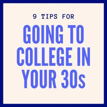 going to college at 30