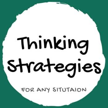thinking strategies for any situation