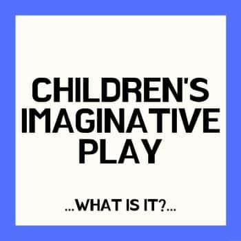 imaginative and pretend play