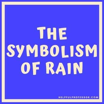 the symbolism of rain